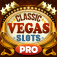 Classic Vegas Slots PRO : Jackpot Casino Slot Machine Game